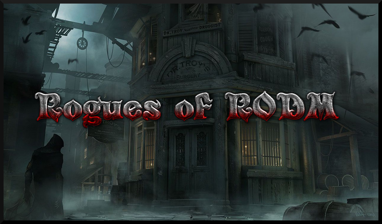 ROGUES OF RODM